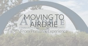 Moving to Airdrie Alberta