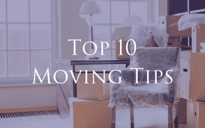 10 Moving Tips That Will Save You Time & Effort