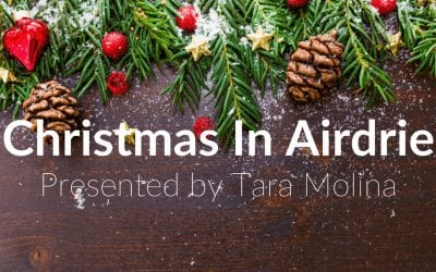 Christmas in Airdrie by Airdrie REALTOR ® Tara Molina