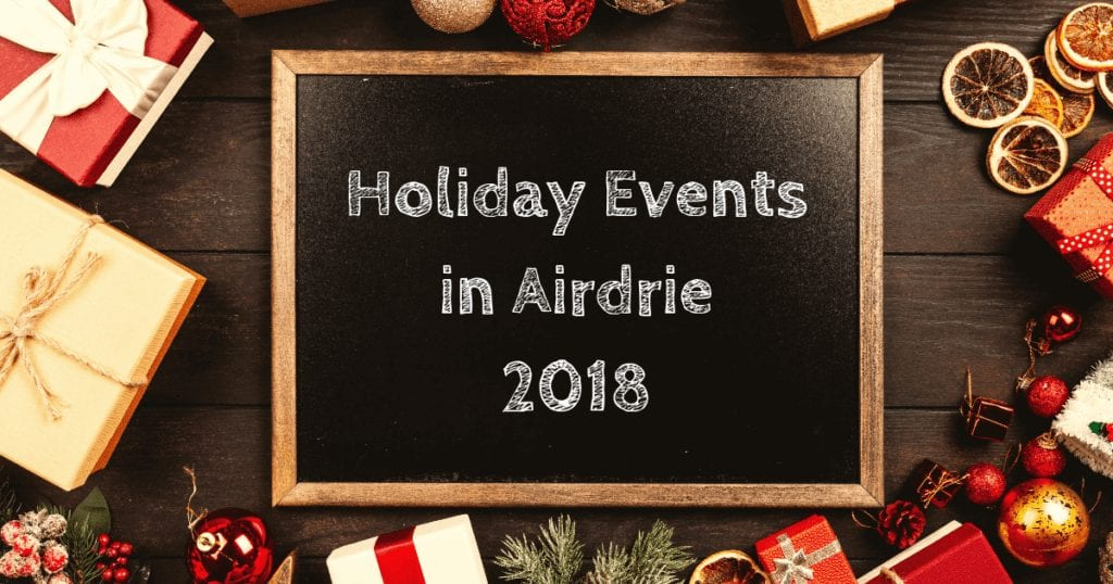 holiday events in airdrie 2018
