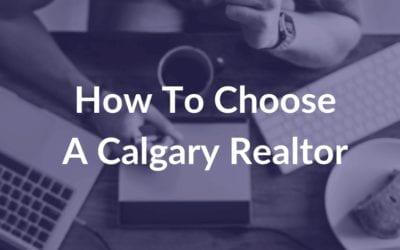 How To Choose A Calgary Realtor  Copy