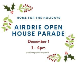 Dec 1 2019 Airdrie Parade of Open Houses